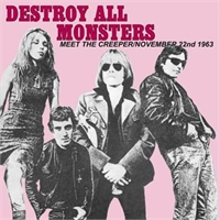 destroy-all-monsters-nov-22-b-w-meet-the-creeper-7