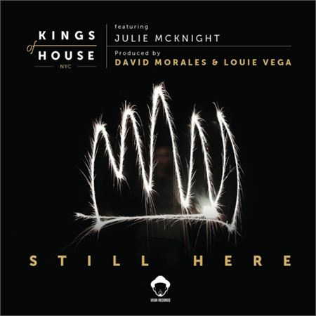 kings-of-house-louie-vega-david-morales-feat-julia-mcknight-still-here-record-store-day-2019