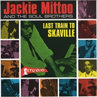jackie-mittoo-and-the-soul-brothers-last-train-to-skaville