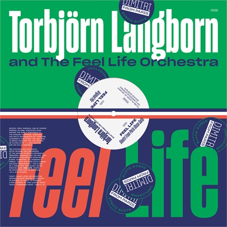 torbj-rn-langborn-the-feel-life-orchestra-feel-life-dimitri-from-paris-remix