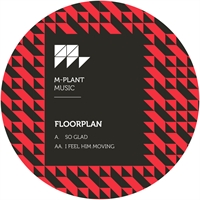 floorplan-aka-robert-hood-so-glad-i-feel-him-moving