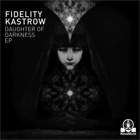 fidelity-kastrow-daughter-of-darkness-ep