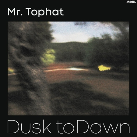 mr-tophat-dusk-to-dawn-part-ii