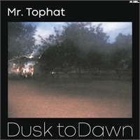 mr-tophat-dusk-to-dawn-part-i