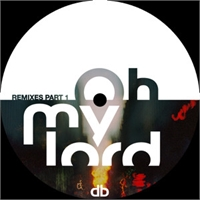 danilo-braca-oh-my-lord-remixes-pt-1