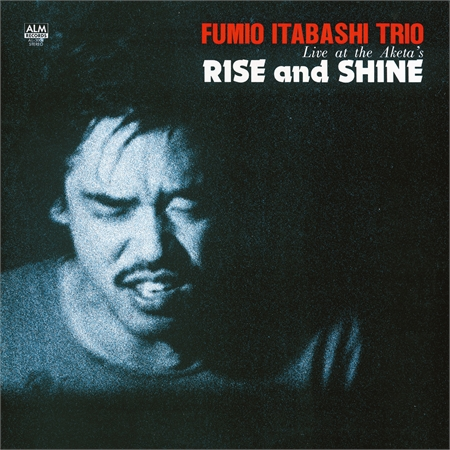 fumio-itabashi-trio-rise-and-shine-live-at-the-aketa-s