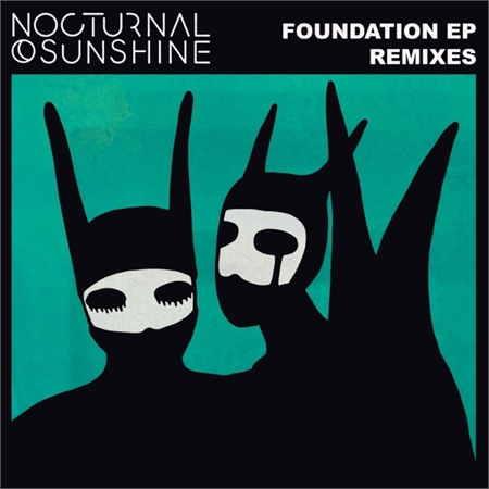 nocturnal-sunshine-foundation-ep-remixes-inc-ejeca-underher-remixes