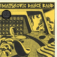 the-mauskovic-dance-band-the-mauskovic-dance-band