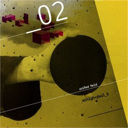 mihigh-paul-k-unified-field-ep