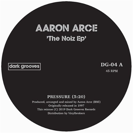 aaron-arce-the-noize-ep