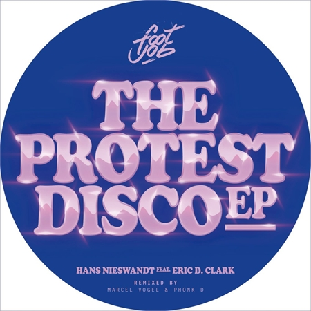 hans-nieswandt-feat-eric-d-clark-the-protest-disco-ep