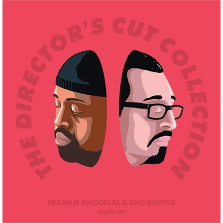 frankie-knuckles-eric-kupper-the-director-s-cut-collection-volume-two