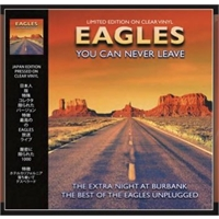 eagles-you-can-never-leave-live-at-burbank