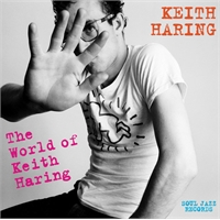 featuring-fab-5-freddy-jonzun-crew-yoko-ono-class-action-johnny-dynell-art-zoyd-and-more-soul-jazz-records-presents-keith-haring-the-world-of