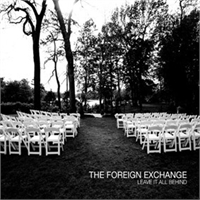 the-foreign-exchange-leave-it-all-behind