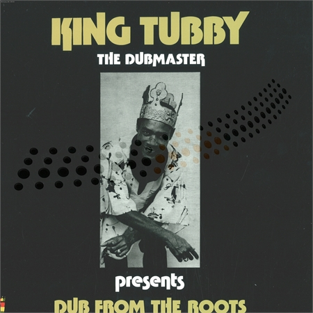 king-tubby-dub-from-the-roots