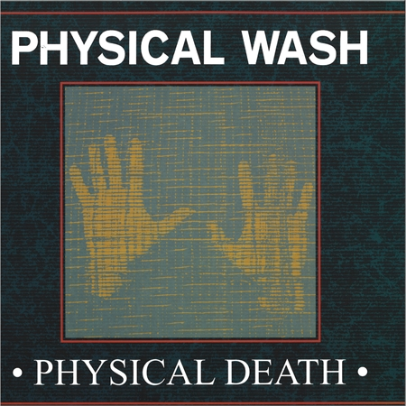 physical-wash-physical-death-ep