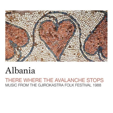 various-artists-albania-there-where-the-avalanche-stops