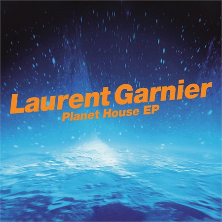 laurent-garnier-planet-house-e-p