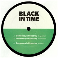 black-in-time-aka-don-crisp-dj-rasoul-democracy-is-hypocrisy