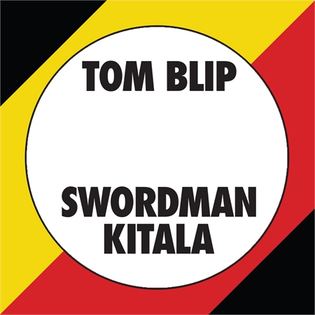 tom-blip-swordman-kitala-kitala-beat