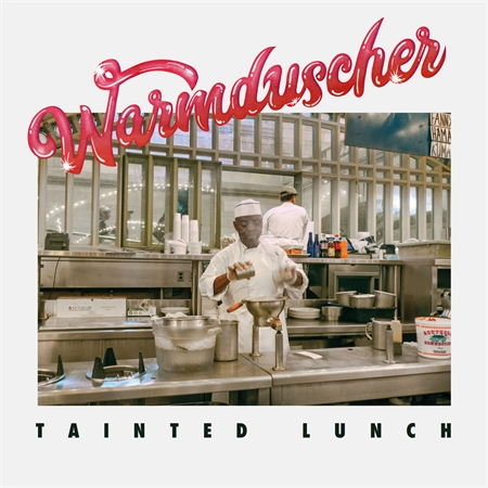 warmduscher-tainted-lunch