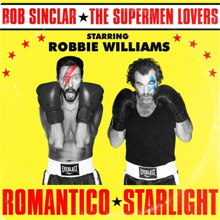 bob-sinclair-x-supermen-lovers-x-robbie-williams-romantico-starlight
