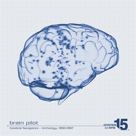 brain-pilot-cerebral-navigators-anthology-1993-1997-2lp
