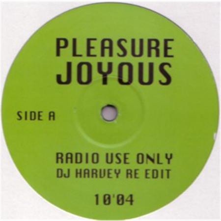pleasure-joyous-dj-harvey-re-edit