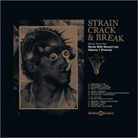 various-artists-strain-crack-break-music-from-the-nurse-with-wound-list