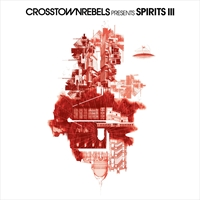 damian-lazarus-guti-martin-buttrich-denney-harry-romero-various-artists-crosstown-rebels-presents-spirits-iii