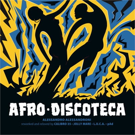 alessandro-alessandroni-afro-discoteca-reworked-and-reloved