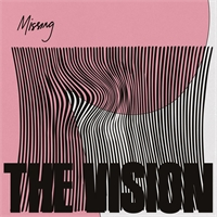 the-vision-feat-andreya-triana-ben-westbeech-missing