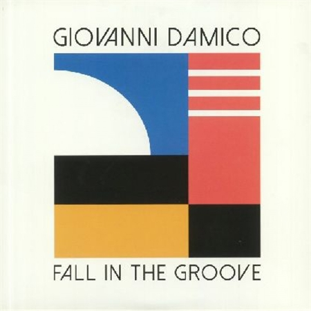 giovanni-damico-fall-in-the-groove