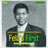 fela-ransome-kuti-the-highlife-rakers-fela-s-first-the-complete-1959-melodisc-session