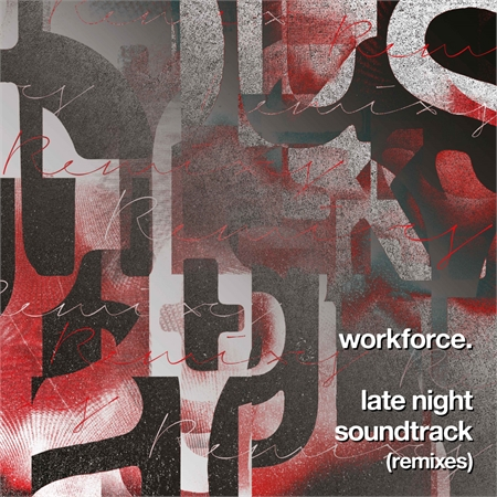 workforce-late-night-soundtrack-remixes