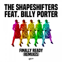 the-shapeshifters-featuring-billy-porter-finally-ready-inc-dimitri-from-paris-david-penn-catz-n