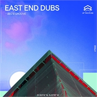 east-end-dubs-bec-s-groove