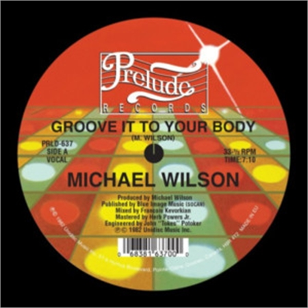 michael-wilson-groove-it-to-your-body