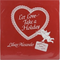 lillian-alexander-let-love-take-a-holiday