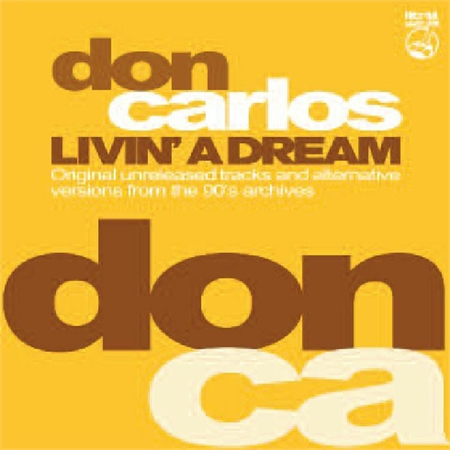 don-carlos-livin-a-dream