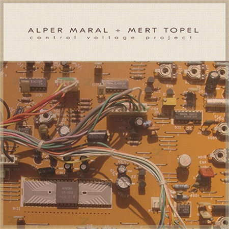 alper-maral-mert-topel-control-voltage-project-lp