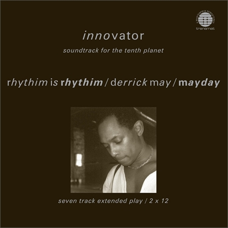 rhythim-is-rhythim-derrick-may-mayday-innovator-soundtrack-for-the-tenth-planet