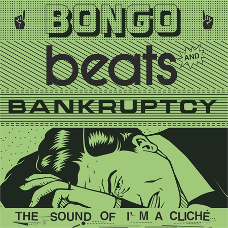 various-artists-bongo-beats-and-bankruptcy-the-sound-of-i-m-a-clich-3x12