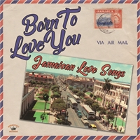 various-artists-born-to-love-you-jamaican-love-songs