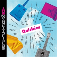 quickies-the-magnetic-fields
