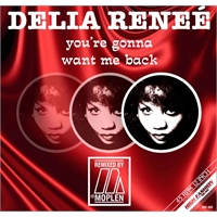 delia-rene-you-re-gonna-want-me-back-moplen-remixes