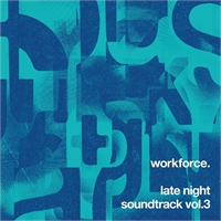 workforce-late-night-soundtrack-vol-3
