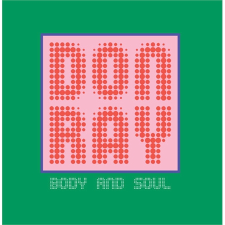 don-ray-body-and-soul