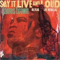 james-brown-say-it-live-and-loud